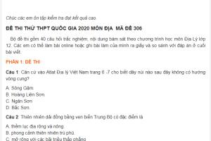 Đề thi thử THPT Quốc gia năm 2020 môn Địa Lý mã đề 306 (Có đáp án)